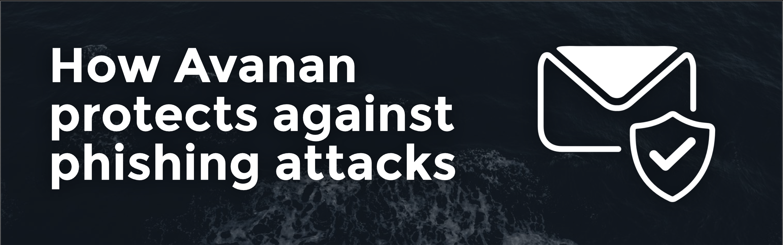 How Avanan Anti-phishing