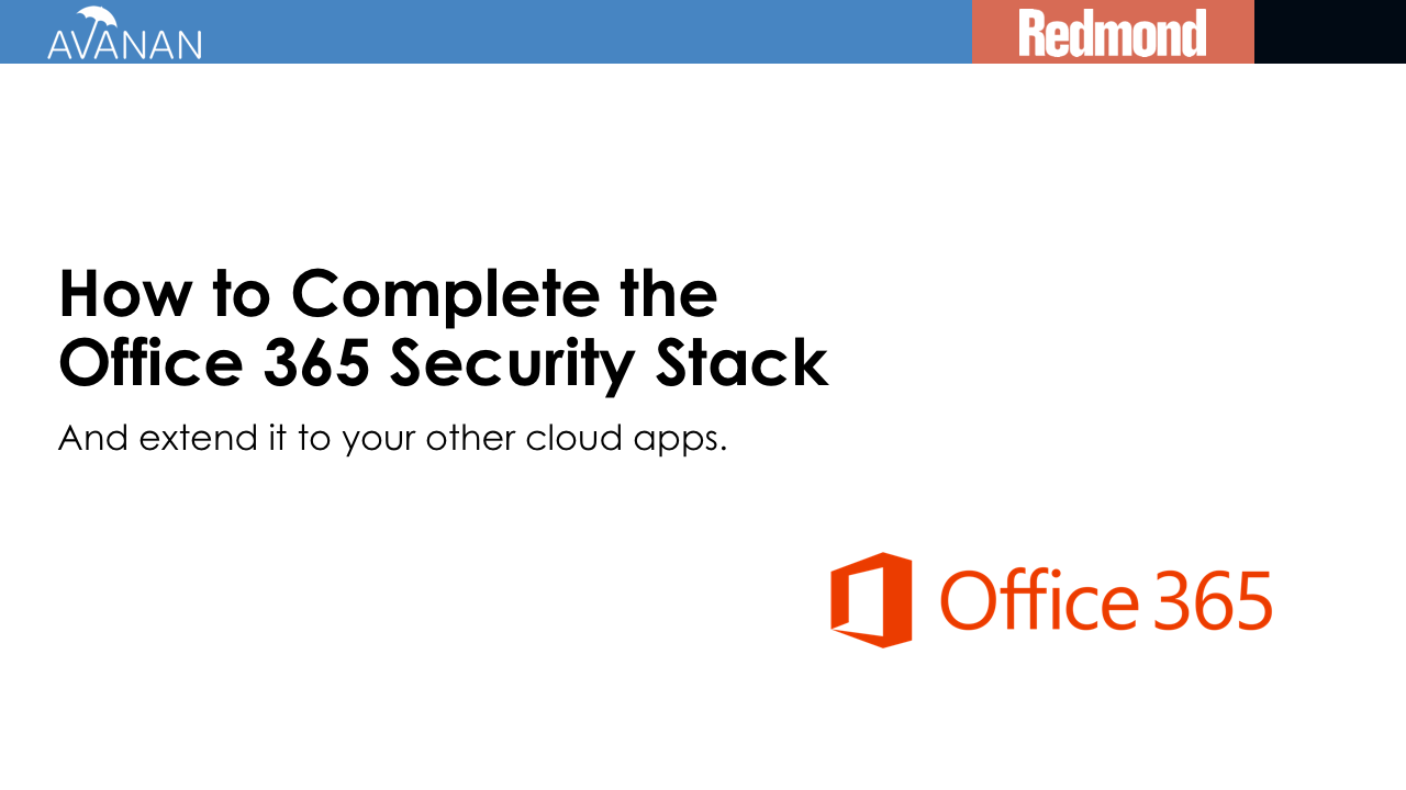 How to Complete Office 365 Security Stack