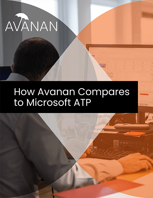 How Avanan Compares to Microsoft ATP