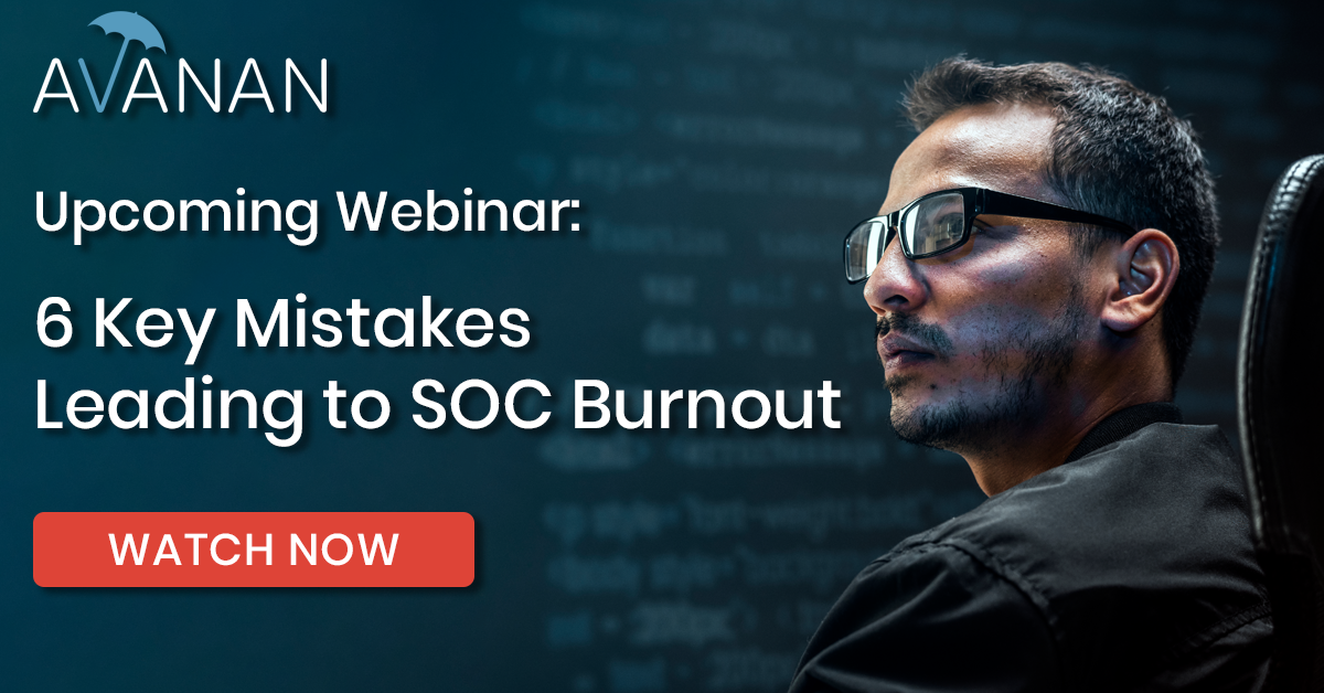 6 Key Mistakes Leading to SOC Burnout