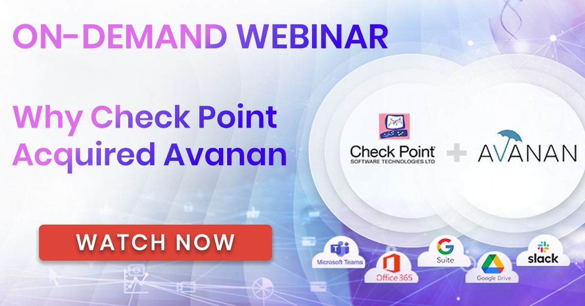Why Check Point Acquired Avanan