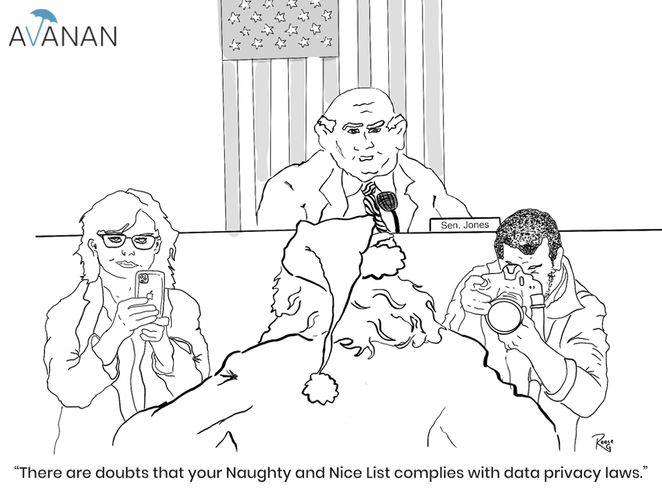 There are doubts that your Naughty and Nice List complies with data privacy laws.